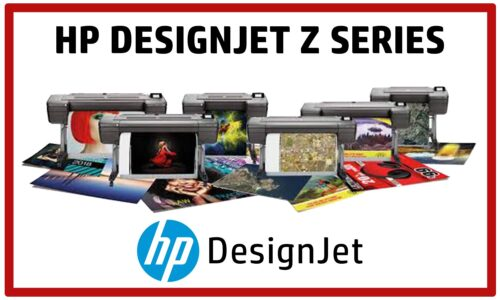DesignJet Z Series for Graphics and Signage