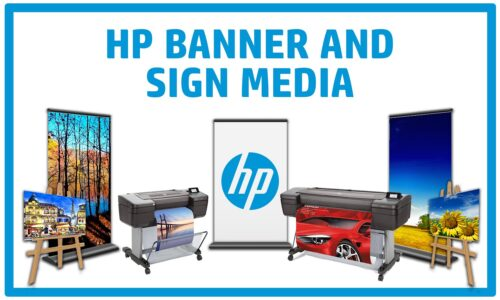 HP Banner and Sign Media