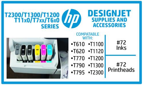 HP Designjet T610, T620, T770, T790, T795, T1100, T1120, T1200, T1300, T2300 Ink Supplies